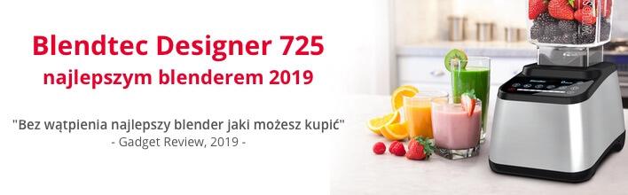 Blendtec Designer 725 został uznany za najlepszy blender kielichowy 2019 roku przez Gadget Review